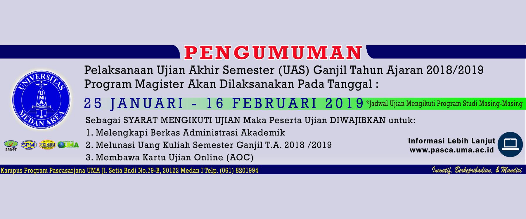Jadwal Ujian Akhir Semester (UAS) Ganjil T.A. 2018/2019 Program Pascasarjana