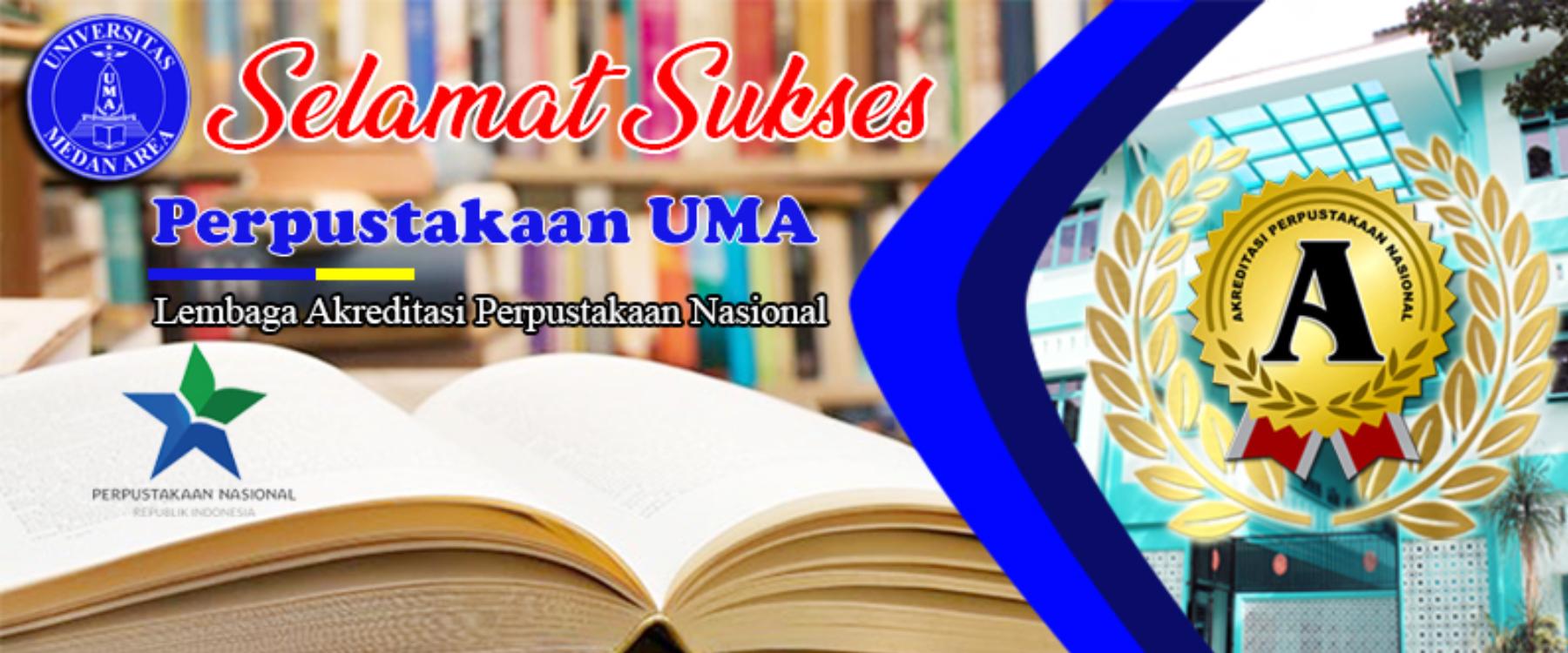 Perpustakaan Universitas Medan Area Meraih Akreditas A