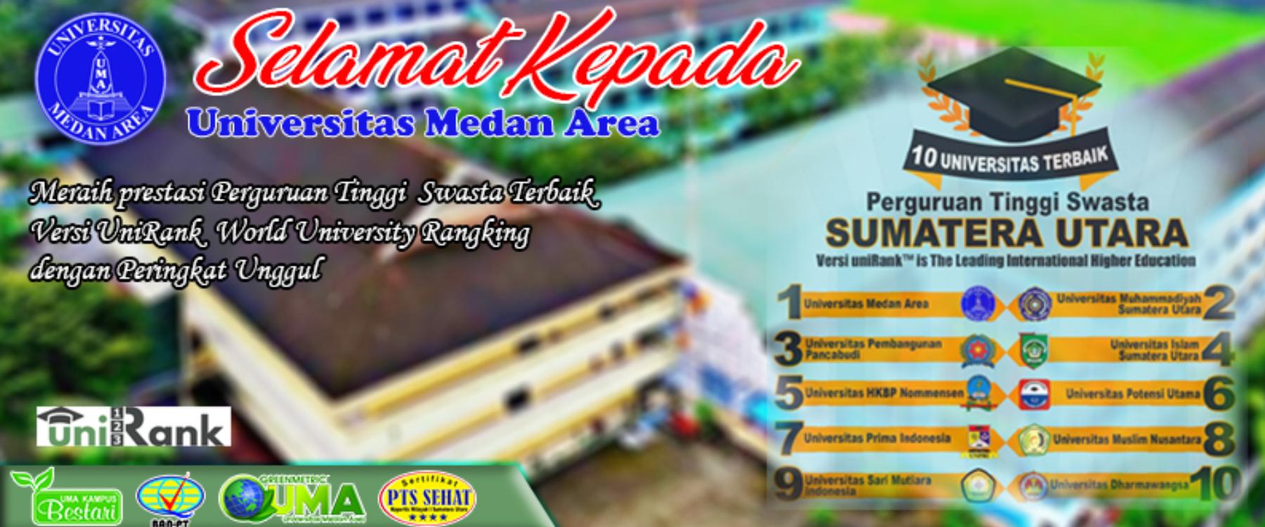 Universitas Medan Area Perguruan Tinggi Swasta Terbaik Se-Sumatera Utara