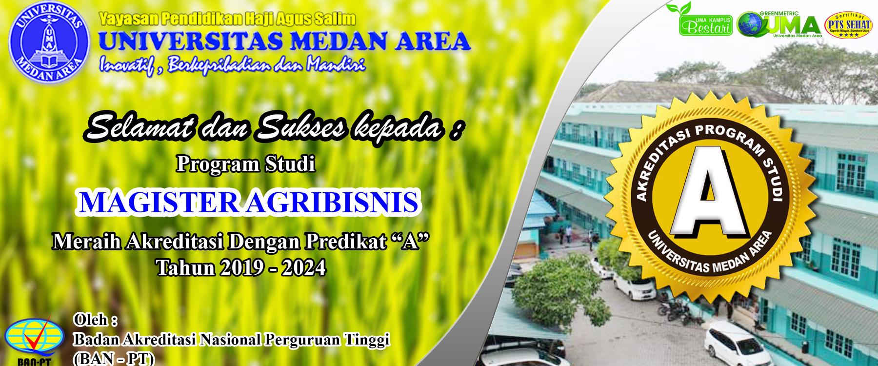 Program Studi Magister Agribisnis Universitas Medan Area Meraih Akreditasi A